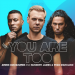 Armin Van Buuren & Sunnery James & Ryan Marciano – You Are Too