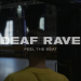 Watch a brand new brief movie exploring the British deaf rave scene