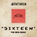 Agent Green – Sixteen (The Brig Remix)